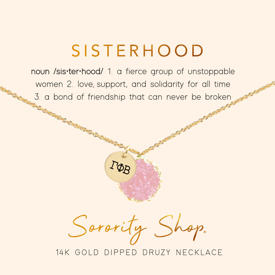 Gamma Phi Beta Sisterhood Druzy Necklace
