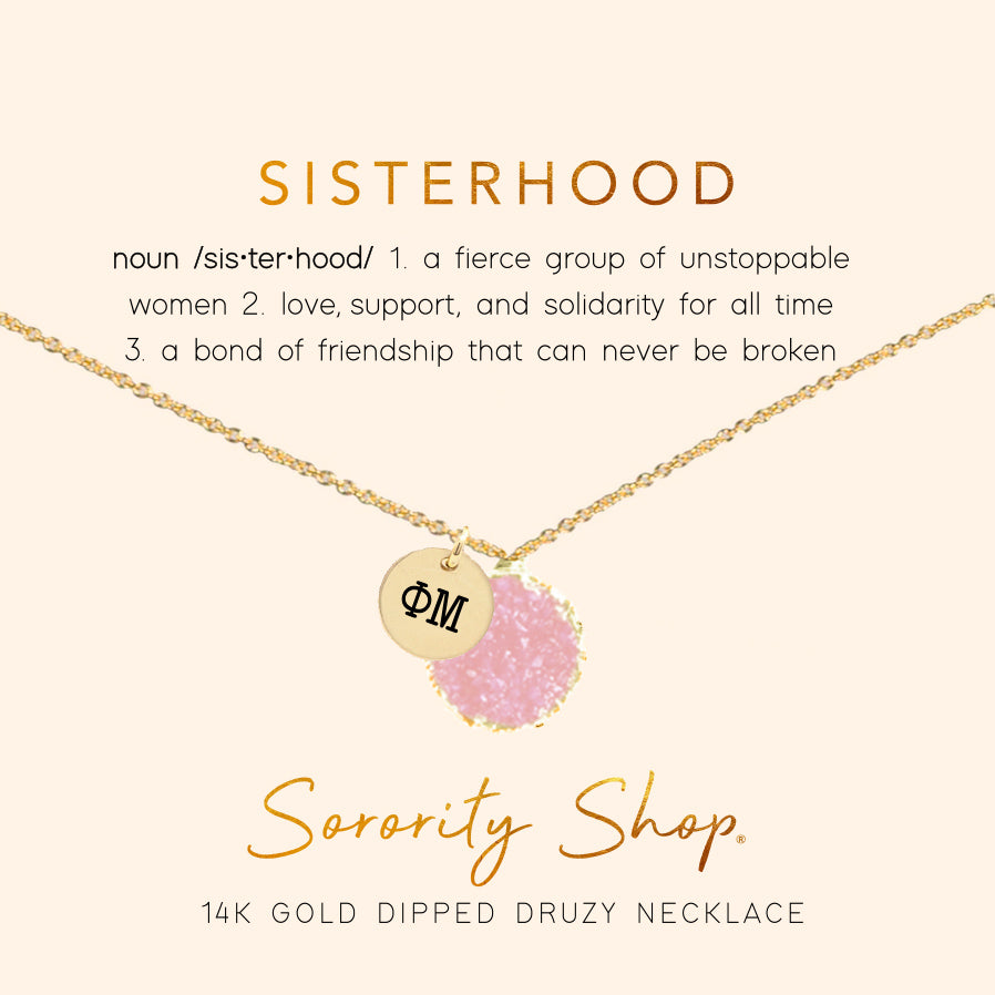 Phi Mu Sisterhood Druzy Necklace