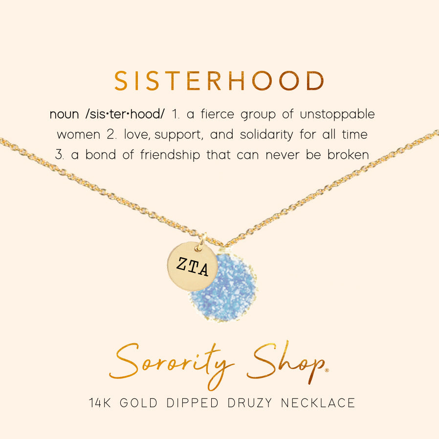Zeta Tau Alpha Sisterhood Druzy Necklace