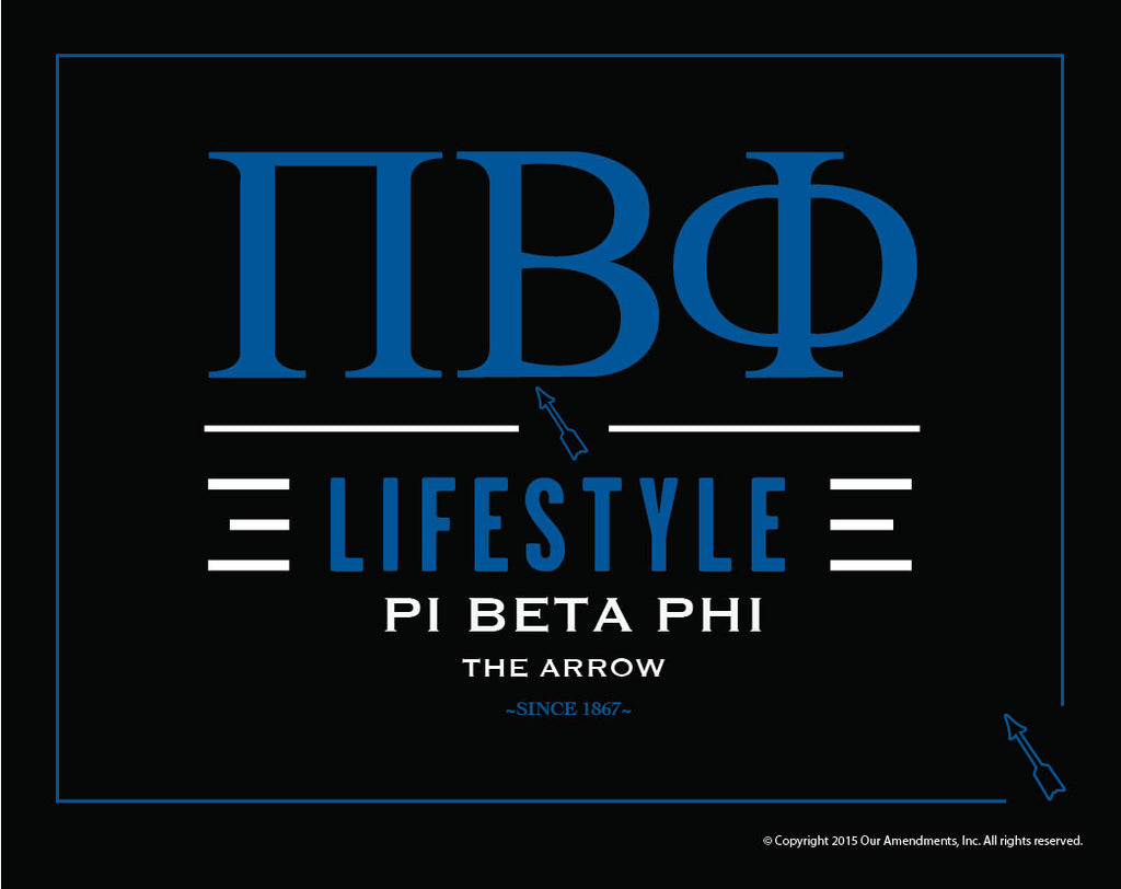 Pi Beta Phi <br> Lifestyle Poster