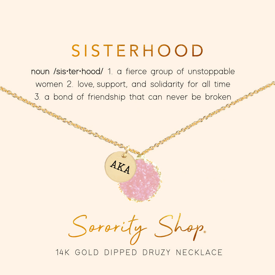 Alpha Kappa Alpha Sisterhood Druzy Necklace