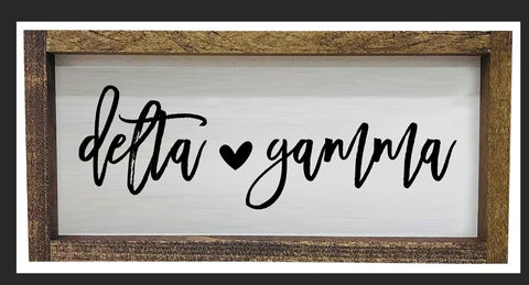 Delta Gamma Script Wooden Sign