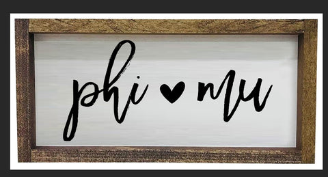 Phi Mu Script Wooden Sign