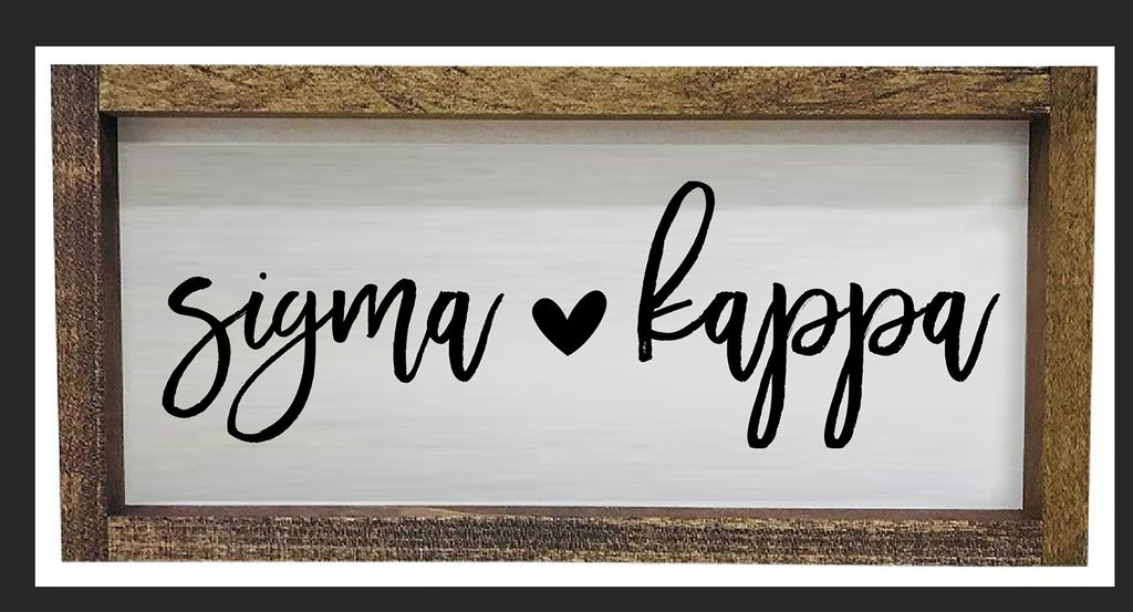 Sigma Kappa Script Wooden Sign