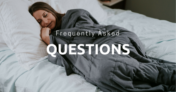 Frequently Asked Questions about Weighted Blankets