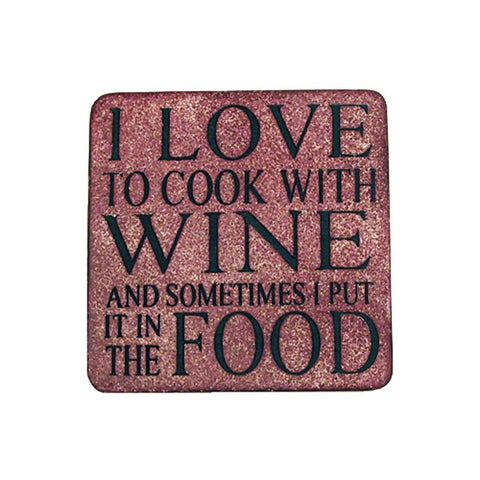 ''I Love to Cook with Wine'' Coaster
