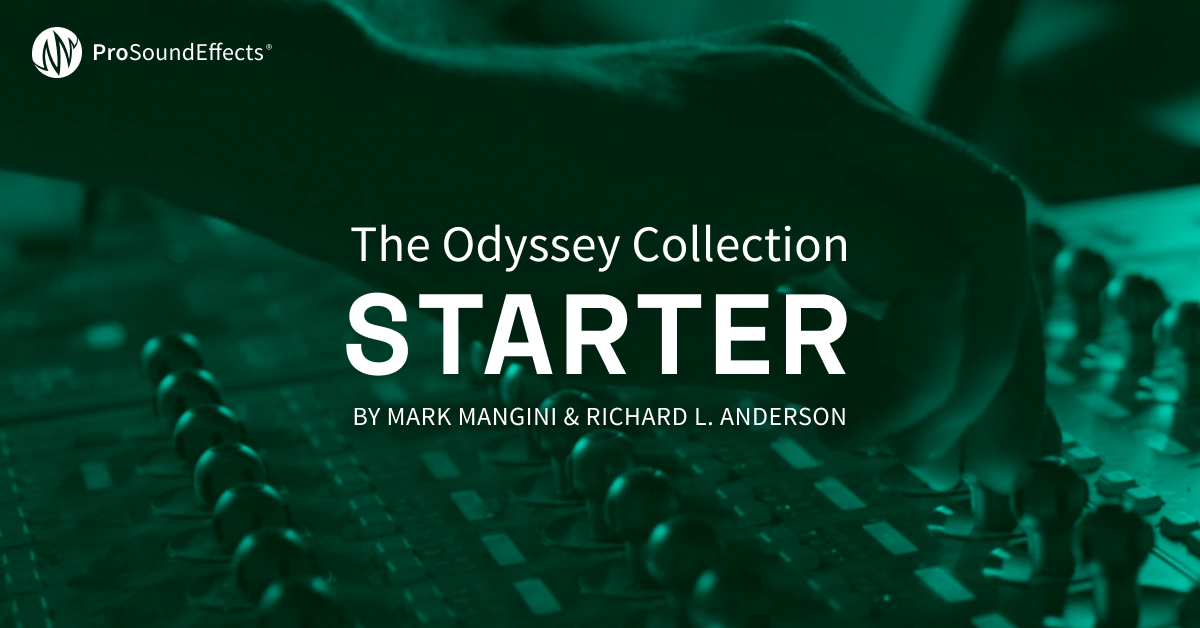 The Odyssey Collection: Starter | Pro Sound Effects Library
