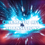 Cinematic Hits & Transitions