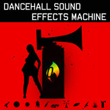 Dancehall Sound Effects Machine
