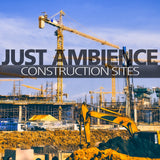 Just Ambience - Construction Sites
