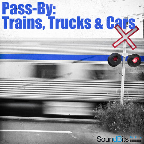 Pass By: Trains, Trucks & Cars