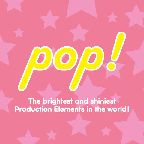 Pop! Production Elements