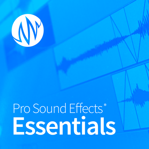 Pro Sound Effects Essentials