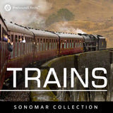 Sonomar Collection: Trains