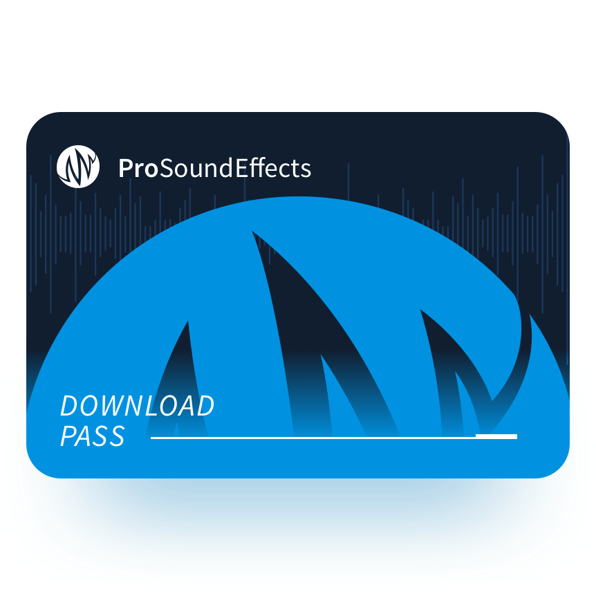 Download Pass | Pro Sound Effects Library