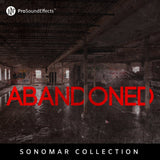 Sonomar Collection: Abandoned