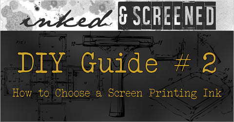 DIY Guide #2 Screen Printing Ink