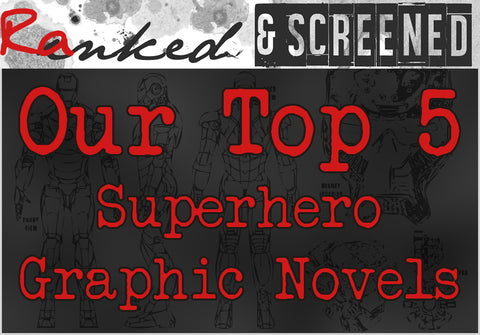 Our Top 5 Superhero Graphic Novels