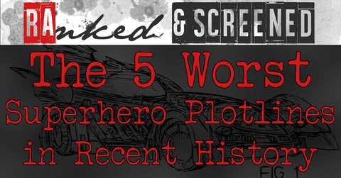 5 Worst Superhero Plotlines - Inked and Screened