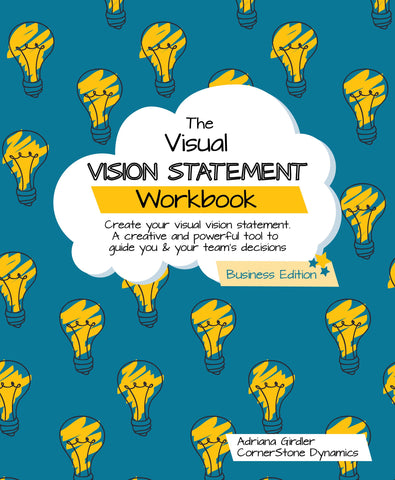 The Visual Vision Statement Workbook - Business Edition