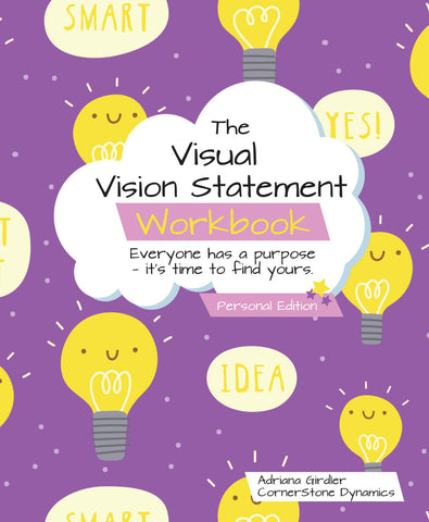 The Visual Vision Statement Workbook - Personal Edition