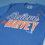 Believe In Harvey