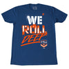 We Roll Deep T7LA T-shirt - The 7 Line - For Mets fans, by Mets fans. An independently owned clothing/lifestyle brand supporting the Mets players and their fans.