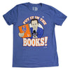PUT IT IN THE BOOKS t-shirt