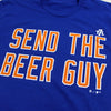 Send The Beer Guy t-shirt - The 7 Line - For Mets fans, by Mets fans. An independently owned clothing/lifestyle brand supporting the Mets players and their fans.