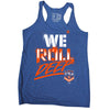 We Roll Deep T7LA Ladies Tank Top - The 7 Line - For Mets fans, by Mets fans. An independently owned clothing/lifestyle brand supporting the Mets players and their fans.