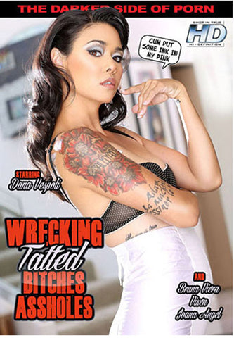 Wrecking Tatted Bitches Assholes XXX Adult DVD