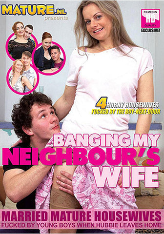 Banging My Neighbour's Wife Adult Sex DVD