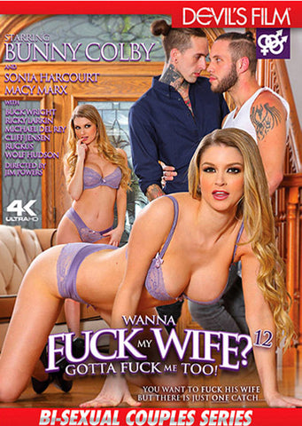 Wanna Fuck My Wife Gotta Fuck Me Too 12 Adult DVD