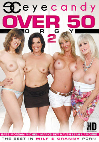 Over 50 Orgy 2 Adult Sex DVD