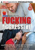 Fucking Aggressive (2 Disc Set) XXX DVD