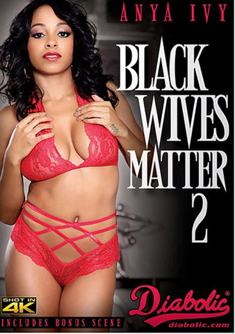 Black Wives Matter 2 Sex DVD
