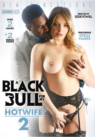 A Black Bull For My Hotwife 2 Sex DVD