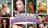 50 Fucking Massive Cocks