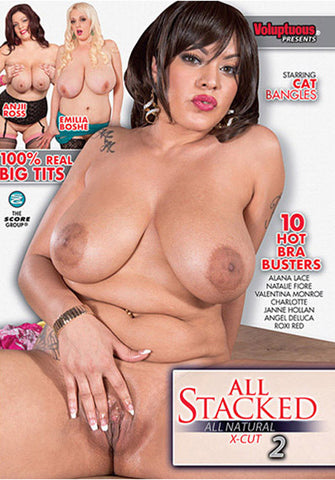 All Stacked All Natural X-Cut 2 Porn DVD