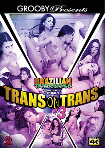 Brazilian Transsexuals: Trans On Trans 3 Adult Sex DVD