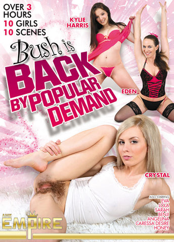Cheap Bush Is Back By Popular Demand porn DVD