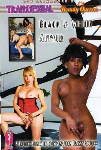 Transsexual Beauty Queens: Black & White Affair XXX Adult DVD