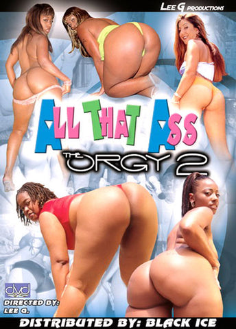 All That Ass The Orgy 2 XXX Adult DVD