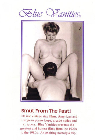Classic Smut 118: 20's to 50's XXX Adult DVD