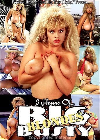 Cheap 3 Hours Of Big Busty Blondes porn DVD