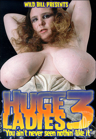 Cheap Huge Ladies 3 porn DVD
