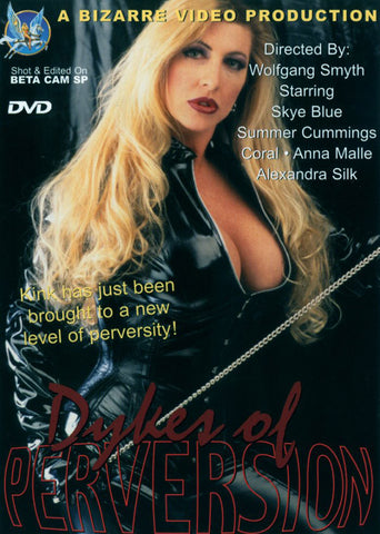Dykes Of Perversion Porn DVD
