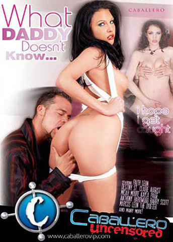 What Daddy Doesn't Know 1 Porn DVD DVD