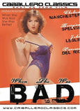 When She Was Bad XXX DVD
