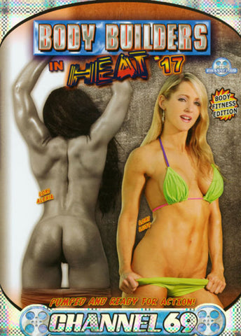 Body Builders In Heat 17Adult Sex DVD